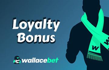 Wallacebet Sports Loyalty Bonus